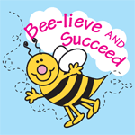 0467 - Bee lieve and Succeed Bee