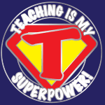 4254 - Teaching is my Super Pow