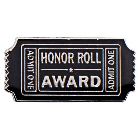 Honor Roll Award Pin - Admit One Ticket