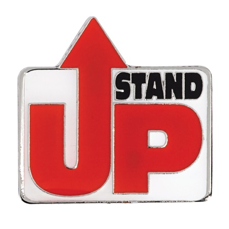 """Stand Up"" Pin"