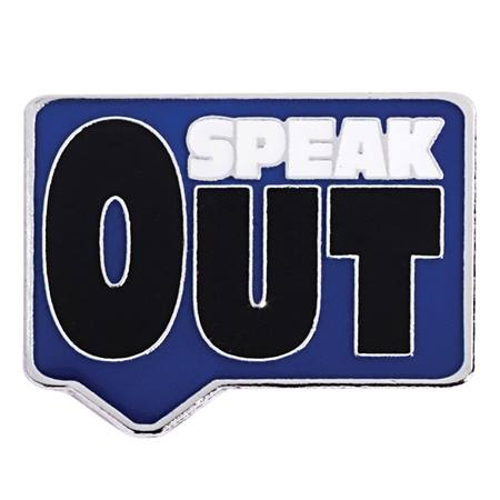 """Speak Out"" Pin"